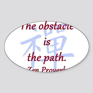 The Obstacle Is the Path Sticker (Oval)