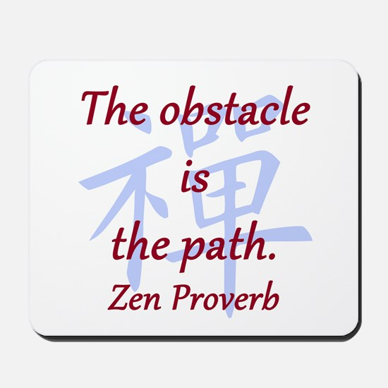The Obstacle Is the Path Mousepad