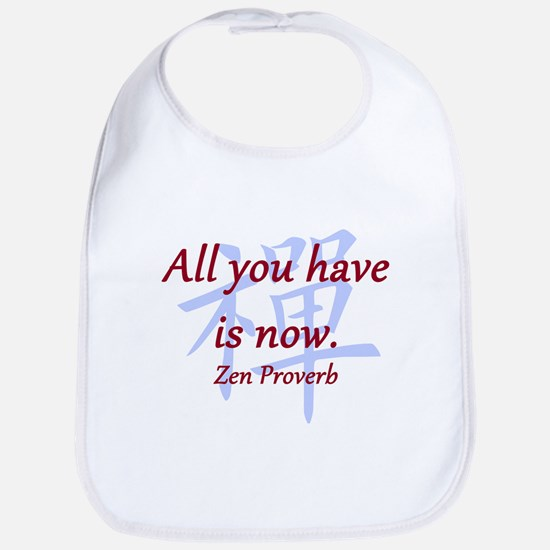 All You Have Is Now Cotton Baby Bib