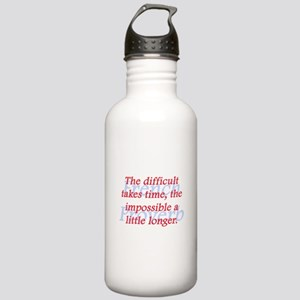 The Difficult Takes Time Water Bottle