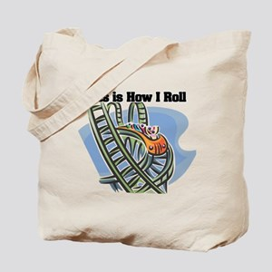 How I Roll (Roller Coaster) Tote Bag