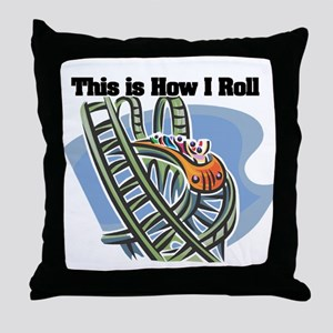 How I Roll (Roller Coaster) Throw Pillow