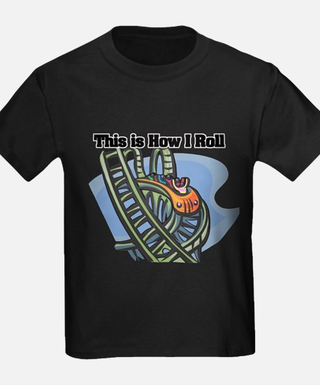 How I Roll (Roller Coaster) T