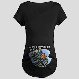 How I Roll (Roller Coaster) Maternity Dark T-Shirt