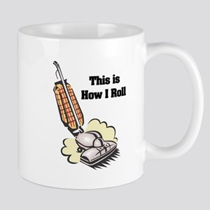 How I Roll (Vacuum Cleaner) Mug