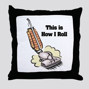 How I Roll (Vacuum Cleaner) Throw Pillow