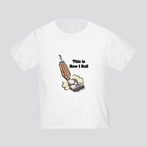 How I Roll (Vacuum Cleaner) Toddler T-Shirt