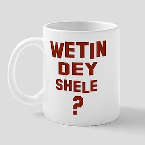 Wetin dey shele? Mug