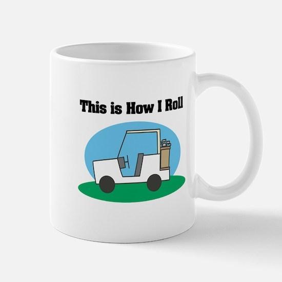 How I Roll (Golf Cart) Mug
