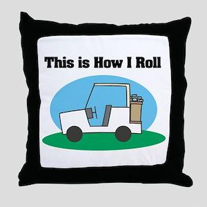 How I Roll (Golf Cart) Throw Pillow
