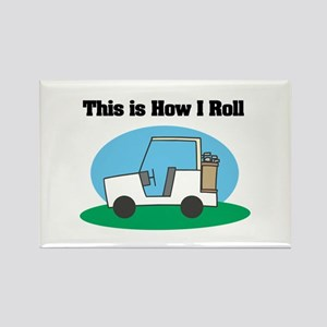 How I Roll (Golf Cart) Rectangle Magnet