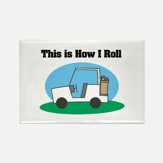 How I Roll (Golf Cart) Rectangle Magnet