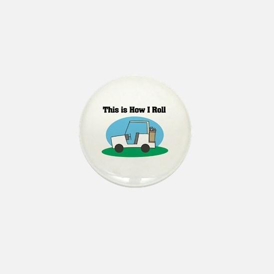 How I Roll (Golf Cart) Mini Button