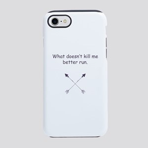 what doesn't kill me better ru iPhone 7 Tough Case
