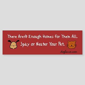 Too Few Homes Spay & Neuter Bumper Sticker