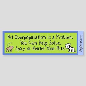 Overpopulation Spay & Neuter Bumper Sticker