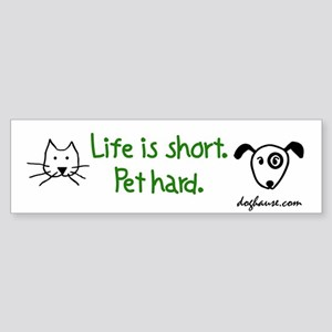 Pet Hard (Pets) Bumper Sticker