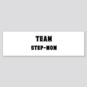 TEAM STEP-MOM Bumper Sticker