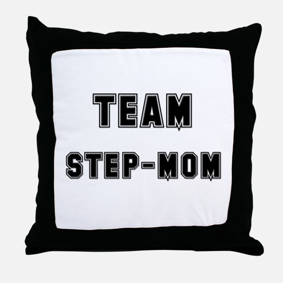 TEAM STEP-MOM Throw Pillow