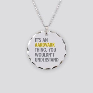 Its An Aardvark Thing Necklace Circle Charm