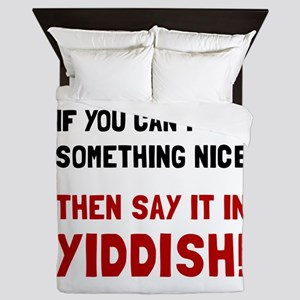 Say It In Yiddish Queen Duvet
