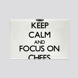 Keep Calm and focus on Chefs Magnets