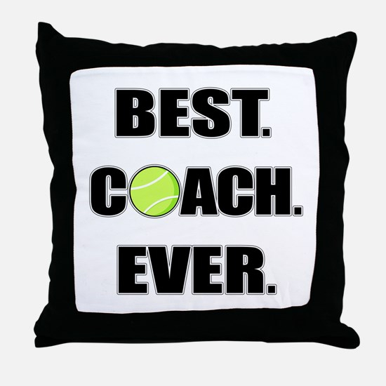 Best Coach Ever Tennis Throw Pillow