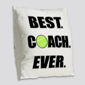 Best Coach Ever Tennis Burlap Throw Pillow