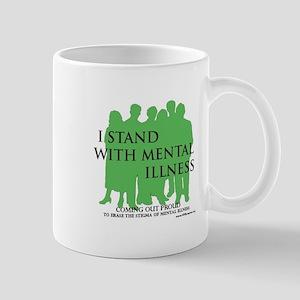 Stand With Mental Illness Mugs