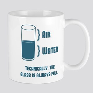 Technically The Glass Is Always Full Mugs