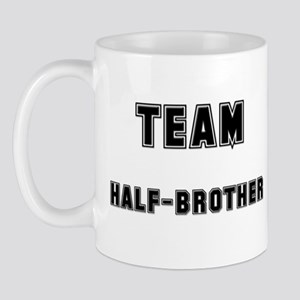 TEAM HALF-BROTHER Mug