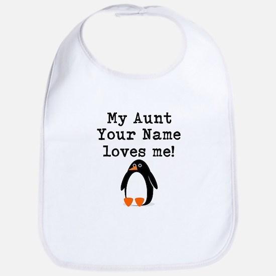 My Aunt Loves Me Penguin (Custom) Bib