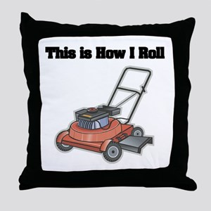 How I Roll (Lawn Mower) Throw Pillow