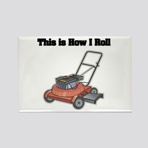 How I Roll (Lawn Mower) Rectangle Magnet