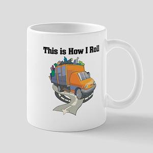 How I Roll (Garbage Truck) Mug