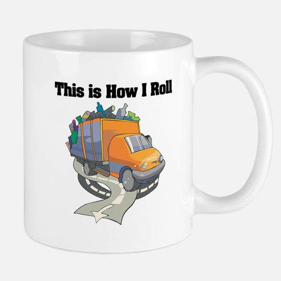 How I Roll (Garbage Truck) Mug