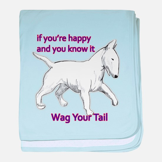 bull terrier wag your tail baby blanket