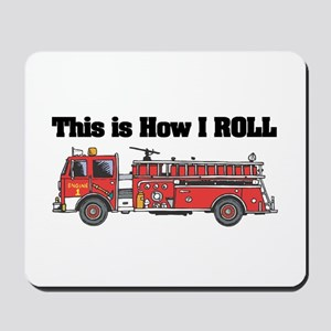 How I Roll (Fire Engine/Truck) Mousepad