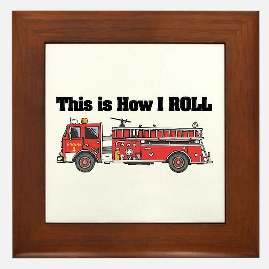 How I Roll (Fire Engine/Truck) Framed Tile