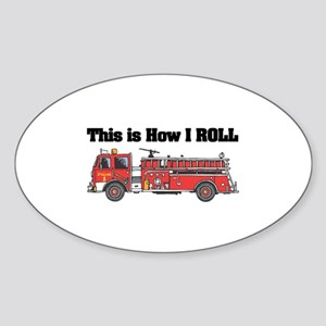 How I Roll (Fire Engine/Truck) Oval Sticker