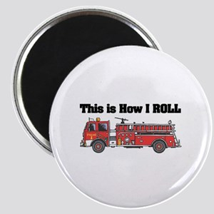 How I Roll (Fire Engine/Truck) Magnet
