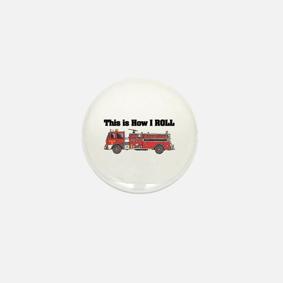 How I Roll (Fire Engine/Truck) Mini Button