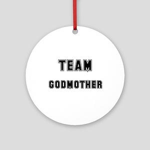 TEAM GODMOTHER Ornament (Round)