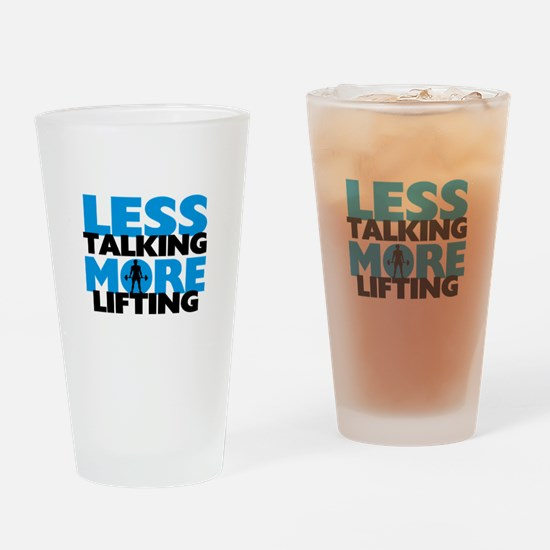 Less Talking More Lifting Drinking Glass