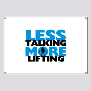Less Talking More Lifting Banner