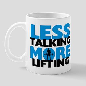 Less Talking More Lifting Mug