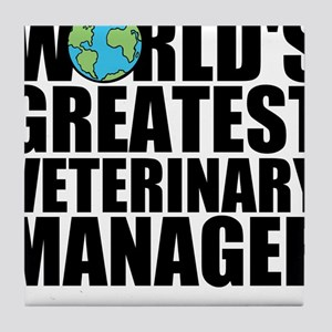 World's Greatest Veterinary Manager Tile Coast