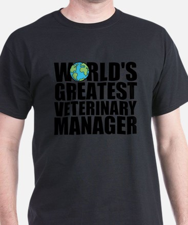 World's Greatest Veterinary Manager T-Shirt