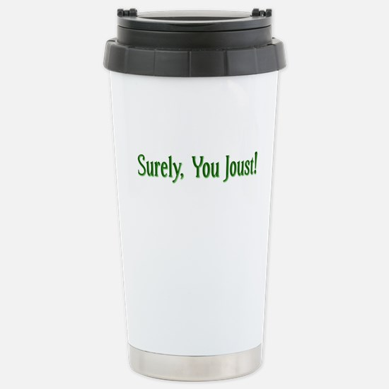 Surely You Joust Stainless Steel Travel Mug