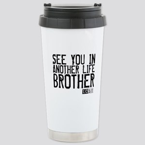 See You In Another Life Brother Ceramic Travel Mug